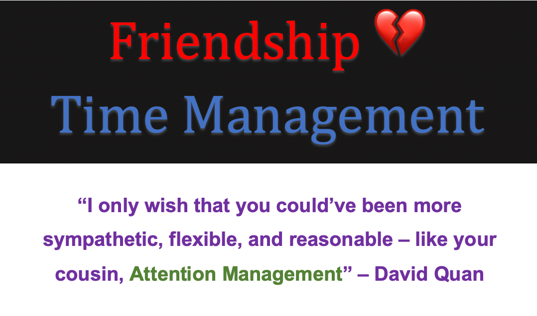 Dear Time Management, Let's Officially End Our Friendship Now