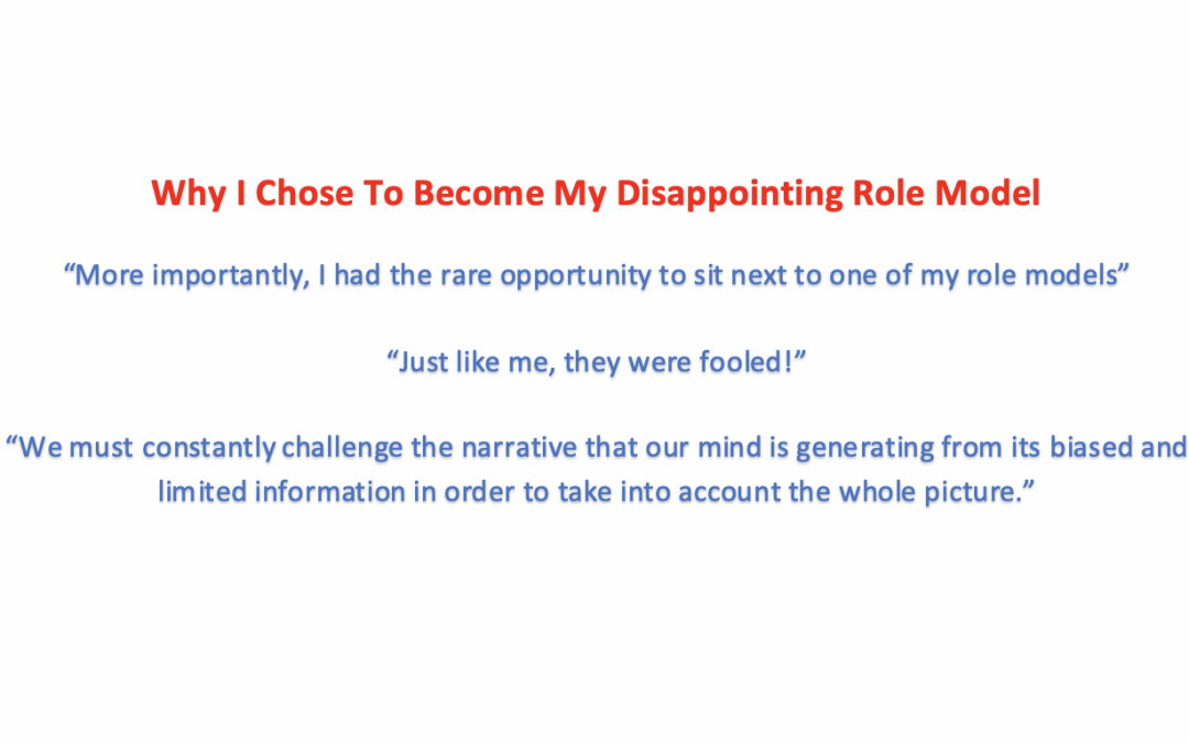 Why I Chose To Become My Disappointing Role Model