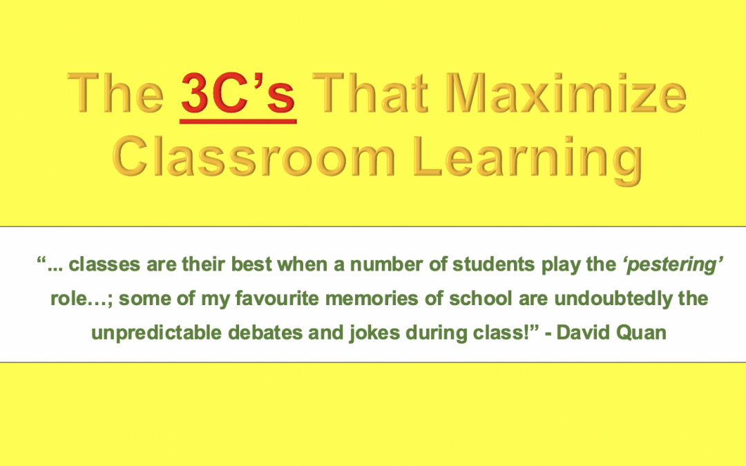 Systematic Studying (3): Three C's That Maximize Classroom Learning