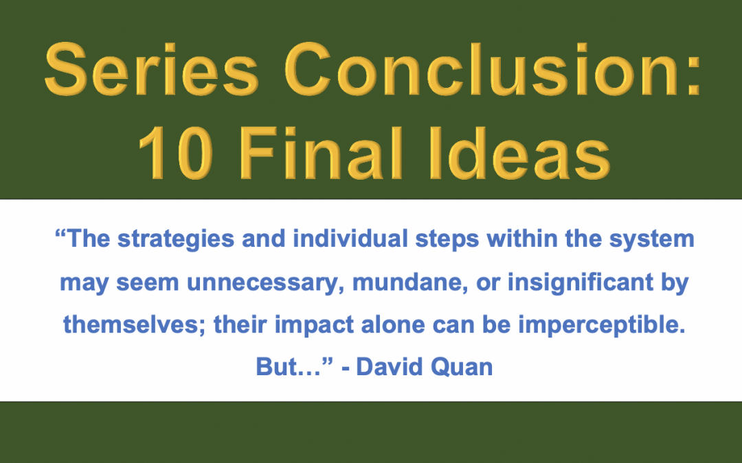 Systematic Studying (4): Ten Final Ideas to Conclude the Series