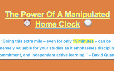 Systematic Studying (2): The Power Of A Manipulated Home Clock